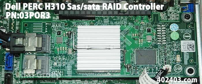 PN:03POR3 - Dell PERC H310 Sas/sata RAID Controller
